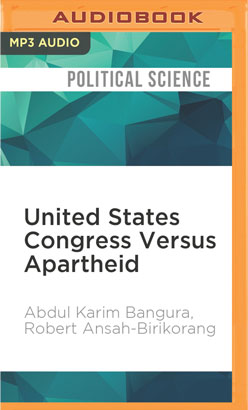 United States Congress Versus Apartheid