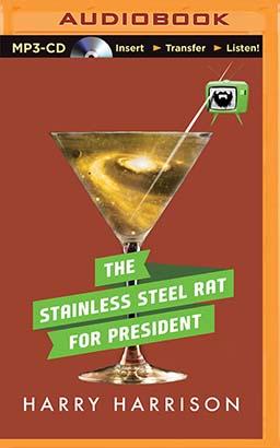 Stainless Steel Rat for President, The