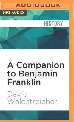 Companion to Benjamin Franklin, A