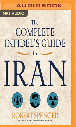 Complete Infidel's Guide to Iran, The