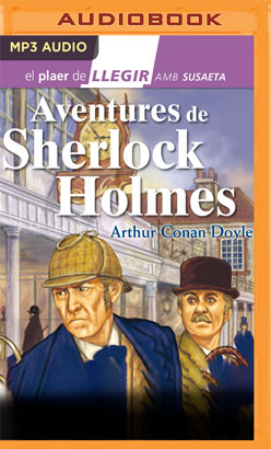 Aventures de Sherlock Holmes (Narración en Catalán)