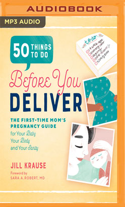 50 Things to Do Before You Deliver