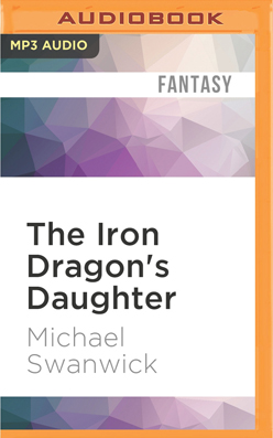 Iron Dragon's Daughter, The