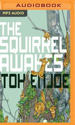 Squirrel Awakes, The