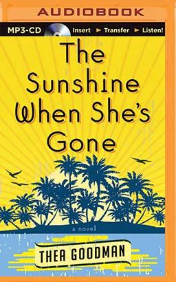 Sunshine When She's Gone, The