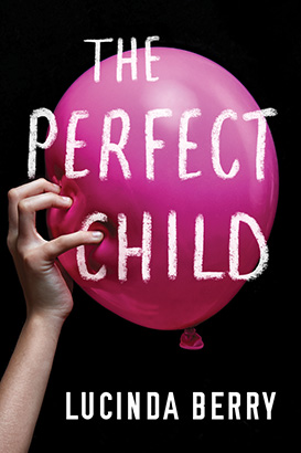 Perfect Child, The
