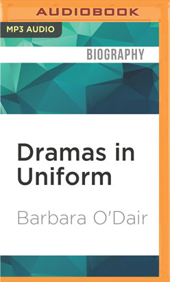 Dramas in Uniform