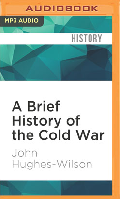 Brief History of the Cold War, A