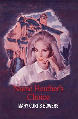 Nurse Heather's Choice