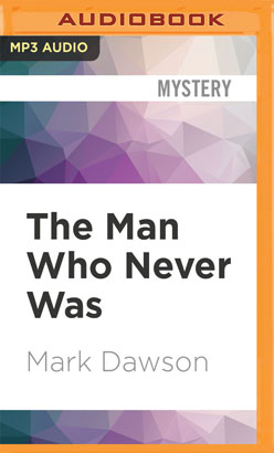 Man Who Never Was, The