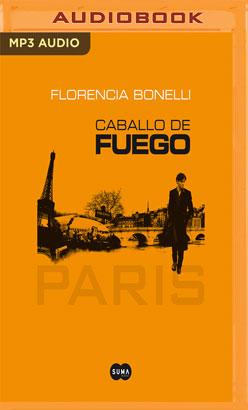 Caballo de fuego (Narración en Castellano): Paris