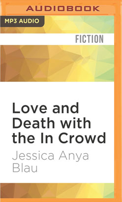 Love and Death with the In Crowd