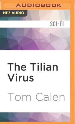 Tilian Virus, The