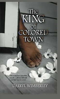 King of Colored Town, The