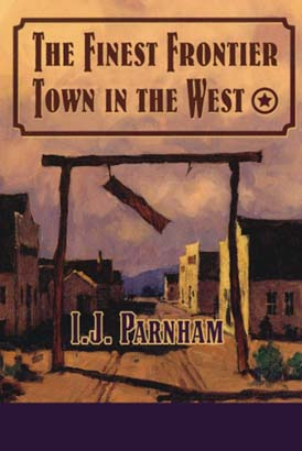 Finest Frontier Town in the West, The