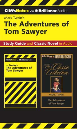 Adventures of Tom Sawyer CliffsNotes Collection, The