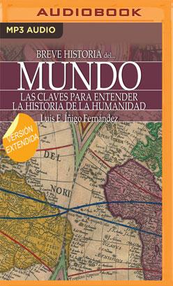 Breve historia del mundo (Narración en Castellano)