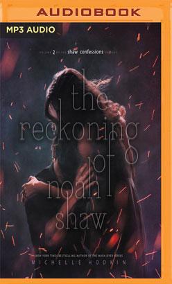 Reckoning of Noah Shaw, The