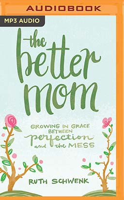 Better Mom, The