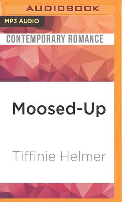 Moosed-Up