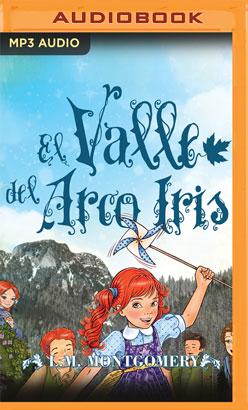 Ana, El Valle Del Arco Iris (VII)