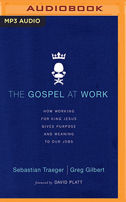 Gospel at Work, The