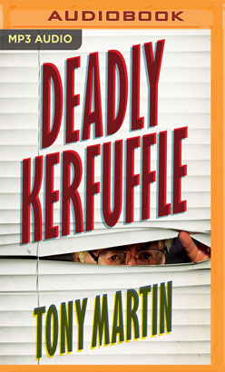 Deadly Kerfuffle