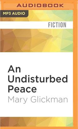 Undisturbed Peace, An