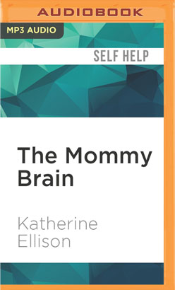 Mommy Brain, The