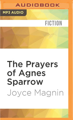 Prayers of Agnes Sparrow, The
