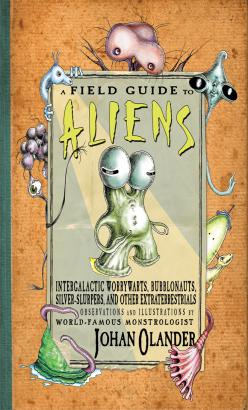 Field Guide to Aliens, A