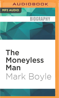 Moneyless Man, The