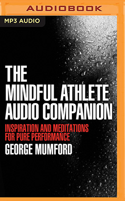 Mindful Athlete Audio Companion, The