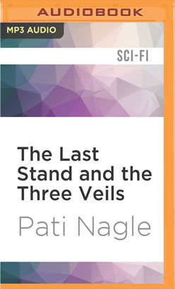 Last Stand and the Three Veils, The