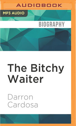 Bitchy Waiter, The