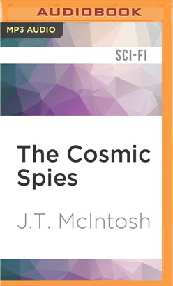 Cosmic Spies, The