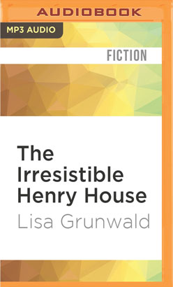 Irresistible Henry House, The