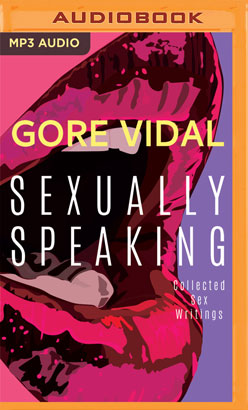 Gore Vidal: Sexually Speaking
