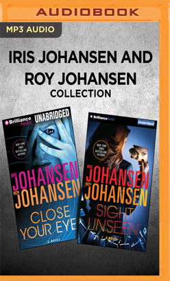Iris Johansen and Roy Johansen Collection - Close Your Eyes & Sight Unseen