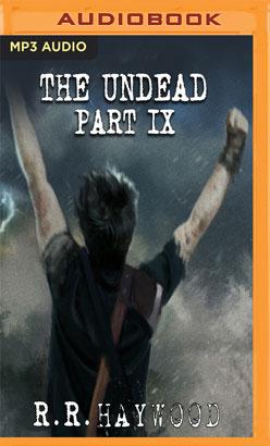 Undead: Part 9, The