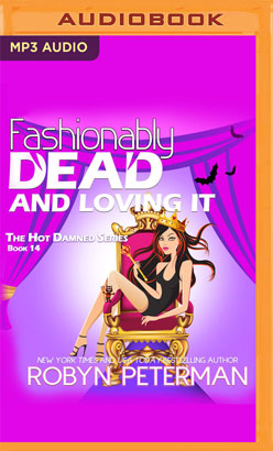 Fashionably Dead and Loving It