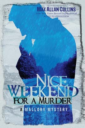 Nice Weekend for a Murder