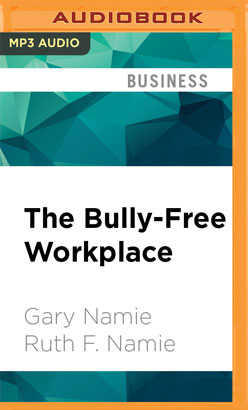 Bully-Free Workplace, The