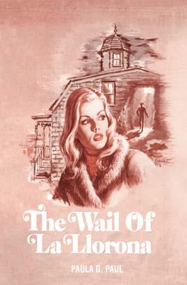 Wail of La Llorona, The