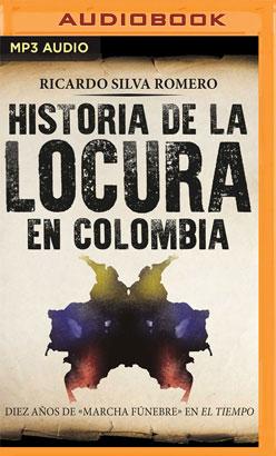 Historia de la locura en Colombia