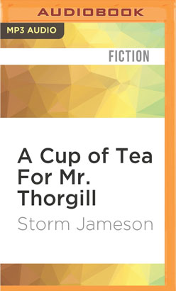 Cup of Tea For Mr. Thorgill, A