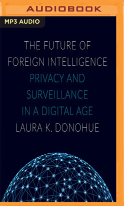 Future of Foreign Intelligence, The