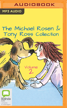 Michael Rosen & Tony Ross Collection, Volume 2, The