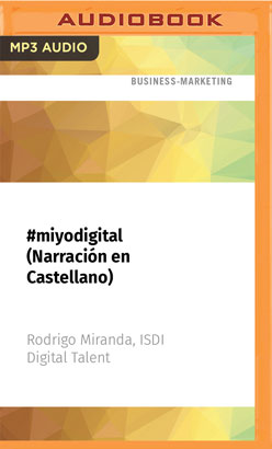 #miyodigital (Narración en Castellano)