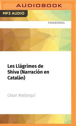 Les Llàgrimes de Shiva (Narración en Catalán)